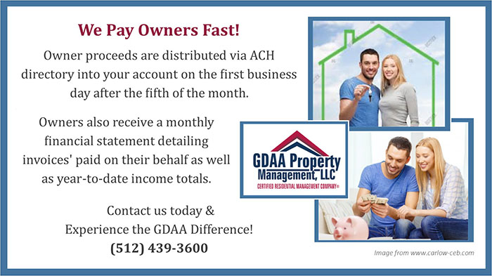 GDAA Property Management in Round Rock TX Pay's Owners FAST!